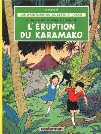 Le rayon du mystère. Volume 2, L'éruption du Karamako
