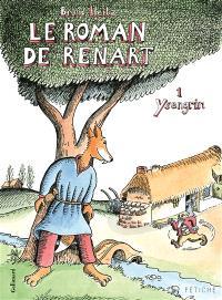Le roman de Renart. Volume 1, Ysengrin