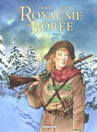 Le royaume de Borée : la saga des Pikkendorff. Volume 1, Oktavius