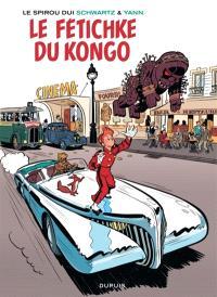 Le Spirou dui.... Volume 7, Le fétichke du Kongo
