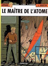 Lefranc. Volume 17, Le maître de l'atome