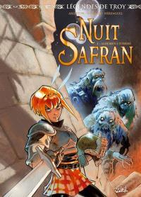 Légendes de Troy, Nuit safran. Volume 1, Albumen l'éthéré