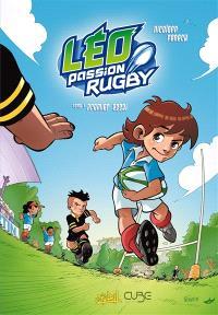 Léo, passion rugby. Volume 1, Premier essai