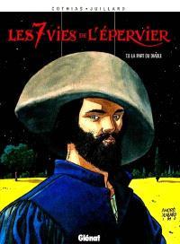 Les 7 vies de l'Epervier. Volume 6, La part du diable