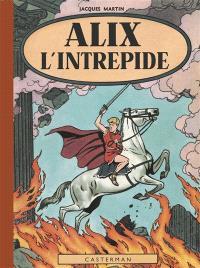 Les aventures d'Alix. Volume 1, Alix l'intrépide