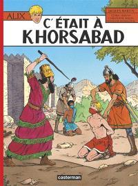 Alix. Volume 25, C'était à Khorsabad