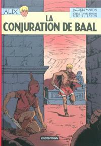 Alix. Volume 30, La conjuration de Baal