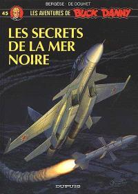 Les aventures de Buck Danny. Volume 45, Les secrets de la mer Noire