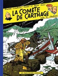 Les aventures de Freddy Lombard. Volume 2, La comète de Carthage