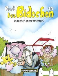 Les Bidochon. Volume 15, Bidochon mère (môman)