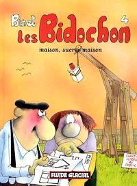 Les Bidochon. Volume 4, Maison, sucrée maison
