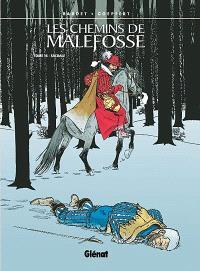 Les chemins de Malefosse. Volume 16, Sacrale