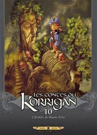 Les contes du Korrigan. Volume 10, L'ermite de haute folie