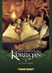 Les contes du Korrigan. Volume 1, Les trésors enfouis