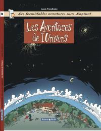 Les formidables aventures sans Lapinot. Volume 1, Les aventures de l'univers
