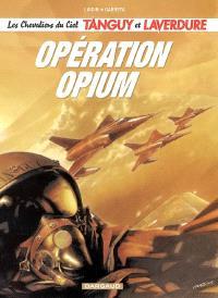 Les nouvelles aventures de Tanguy et Laverdure. Volume 2, Opération Opium