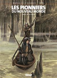 Les pionniers du Nouveau Monde. Volume 14, Bayou Chaouïs