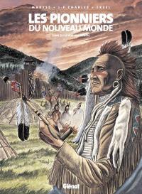 Les pionniers du Nouveau Monde. Volume 17, Le pays des Illinois
