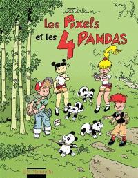 Les Pixels. Volume 4, Les Pixels et les 4 pandas