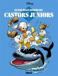 Les plus belles histoires des Castors juniors. Volume 2