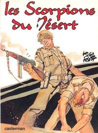 Les Scorpions du désert. Volume 1, Sur la piste de la guerre; L'ange de l'amour et l'ange de la mort
