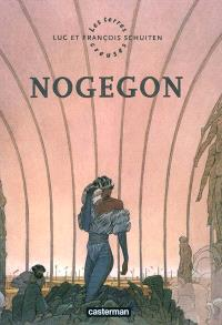 Les terres creuses, Nogegon