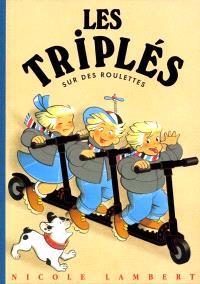 Les triplés. Volume 8, Les triplés sur des roulettes