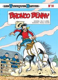 Les Tuniques bleues. Volume 16, Bronco Benny