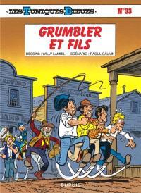 Les Tuniques bleues. Volume 33, Grumbler et fils