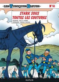 Les Tuniques bleues. Volume 51, Stark sous toutes les coutures