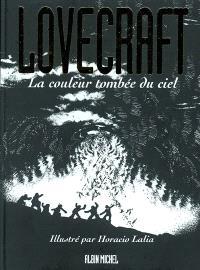 Lovecraft. Volume 3, La couleur tombée du ciel