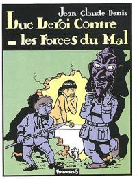 Luc Leroi. Volume 2, Luc Leroi contre les forces du mal