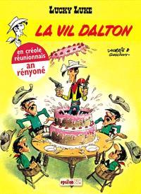 Lucky Luke. Volume 1, La Vil Dalton