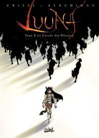 Luuna. Volume 5, Le cercle des miroirs