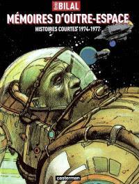 Mémoires d'outre-espace : histoires courtes 1974-1977