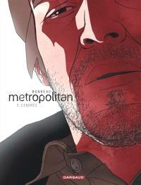 Metropolitan. Volume 3, Cendres