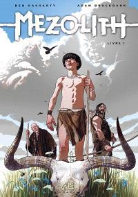 Mezolith. Volume 1