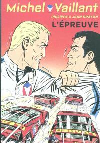 Michel Vaillant. Volume 65, L'épreuve
