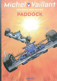 Michel Vaillant. Volume 58, Paddock