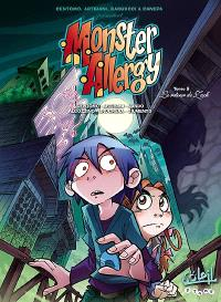 Monster allergy. Volume 9, Le retour de Zack