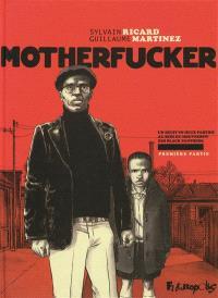 Motherfucker. Volume 1