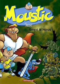 Moustic. Volume 5, Ernest le héros