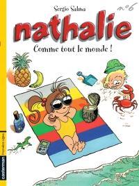 Nathalie. Volume 6, Comme tout le monde !