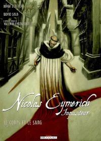 Nicolas Eymerich, inquisiteur. Volume 3, Le corps et le sang. 1