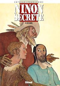Ninon secrète. Volume 6, Décisions