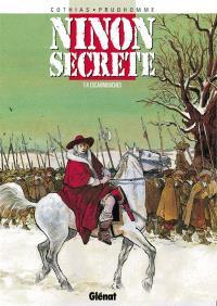 Ninon secrète. Volume 4, Escarmouches