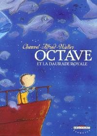 Octave. Volume 2, Octave et la daurade royale
