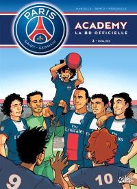 Paris Saint-Germain Academy : la BD officielle. Volume 2, Rivalités