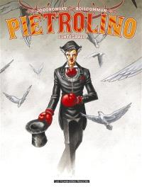 Pietrolino : l'intégrale