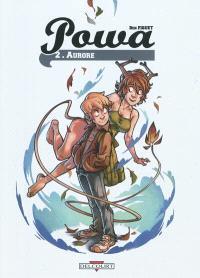 Powa. Volume 2, Aurore